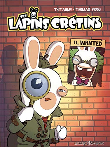 The Lapins Crétins - Tome 11: Wanted