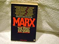 Marx - The First Hundred Years