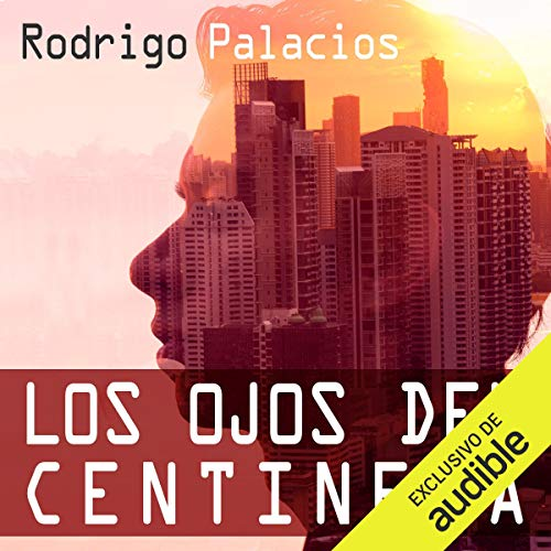 Los Ojos del Centinela [The Eyes of the Sentinel] cover art