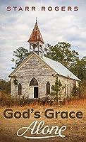 God's Grace Alone