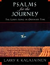 Psalms for the Journey: The Lord's Song in Ordinary Time