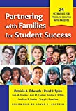 Partnering with Families for Student Success: 24 Scenarios for Problem Solving with Parents