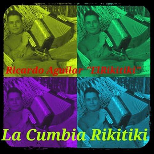 Ricardo Aguilar El Rikitiki