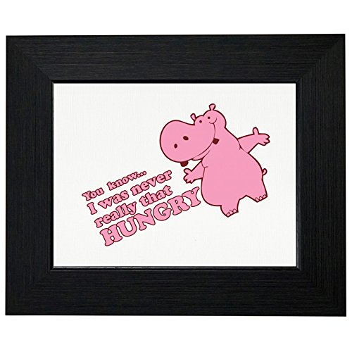 Hollywood Thread Funny Colorful Pink I was Never That Hungry Hippo Framed Print Poster Wall or Desk Mount Options