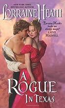 By Lorraine Heath A Rogue in Texas (Reissue) [Mass Market Paperback]