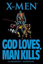 X-Men - God Loves, Man Kills de Chris Claremont