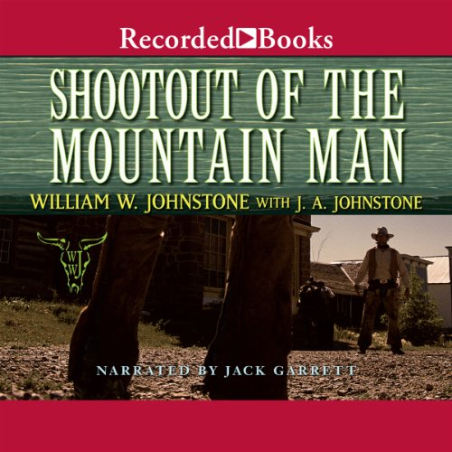 Shootout of the Mountain Man audiobook cover art