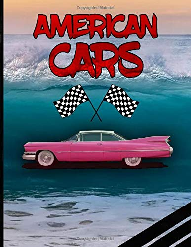 American Cars: Coloring Book - A Colection Of Fast And Luxury Cars To Draw For Children