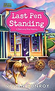 Last Pen Standing (Stationery Shop Mystery Book 1)
