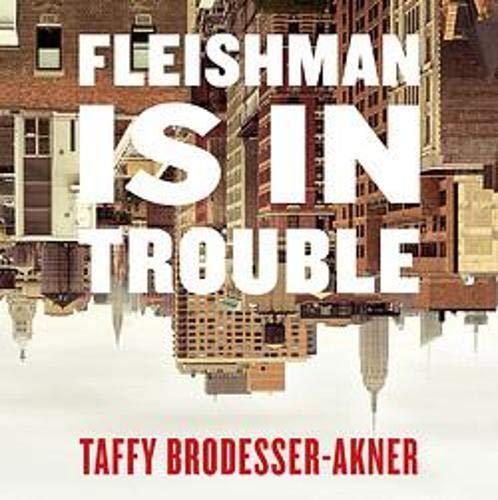 Couverture de Fleishman Is in Trouble