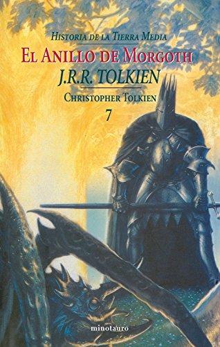 Historia de la Tierra Media nº 07/09 El Anillo de Morgoth (Biblioteca J. R. R. Tolkien)