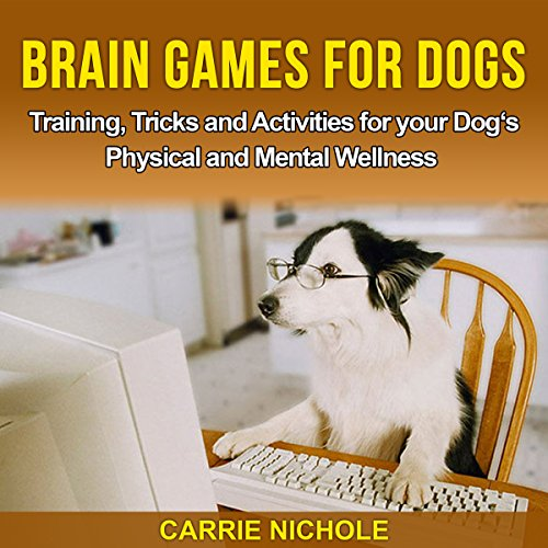 Brain Games for Dogs: Training, Tricks and Activities for Your Dog's Physical and Mental Wellness Titelbild