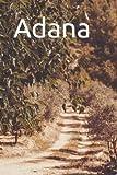 Adana: Writing Journal For Men, Women & Kids, Journal Blank Pages, Diary & Notebook