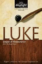 Luke: Gospel of Reassurance - Daylight Bible Studies Study Guide