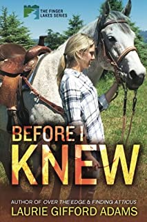 Before I Knew (The Finger Lakes Series)