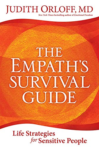 Orloff, J: Empath's Survival Guide,The: Life Strategies for Sensitive People