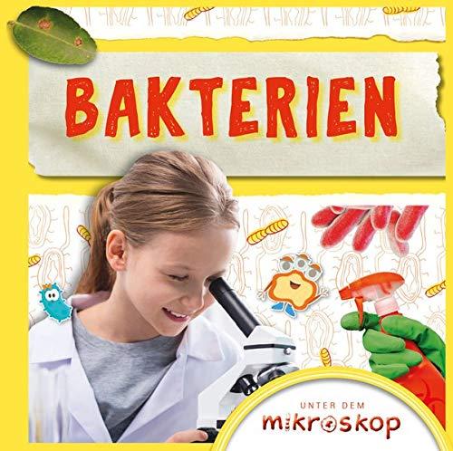Bakterien: Unter dem Mikroskop (CORONA Sachbücher)