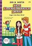 Logan Likes Mary Anne! (Baby-sitters Club, 10)