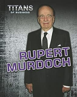 Rupert Murdoch (Titans of Business)