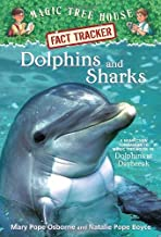 Magic Tree House Fact Tracker #9: Dolphins and Sharks: A Nonfiction Companion to Magic Tree House #9: Dolphins at Daybreak...