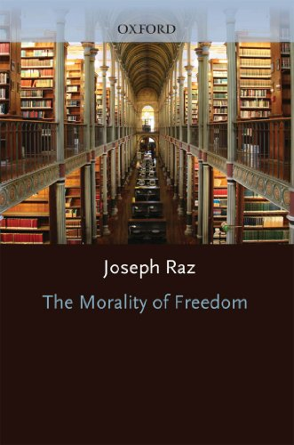 The Morality of Freedom (Clarendon Paperbacks) (English Edition)