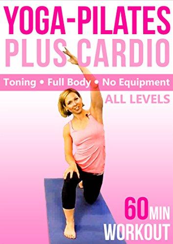 Yoga Pilates & Cardio Fusion - 60 min Fitness Workout - Full-Body, no equipment [OV]