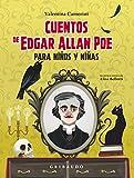 Cuentos de Edgar Allan Poe para niños y niñas (Clásicos)
