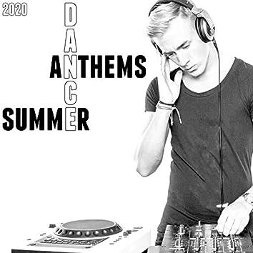 Summer Dance Anthems 2020