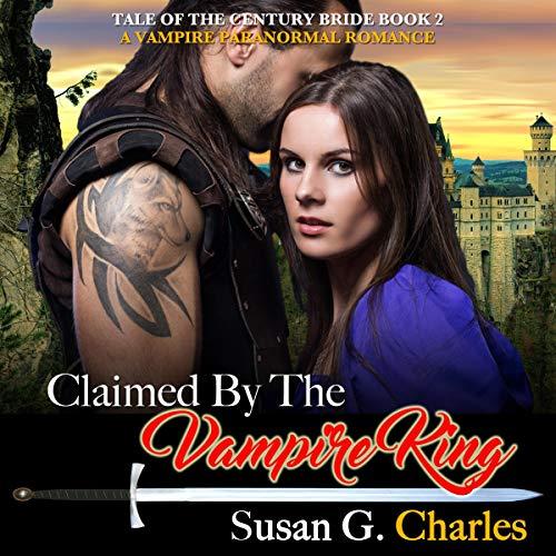 Vampire Romance: Claimed by the Vampire King audiobook cover art