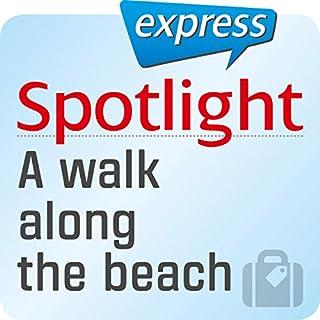 Spotlight express - Reisen: Wortschatz-Training Englisch - Ein Spaziergang am Strand Titelbild