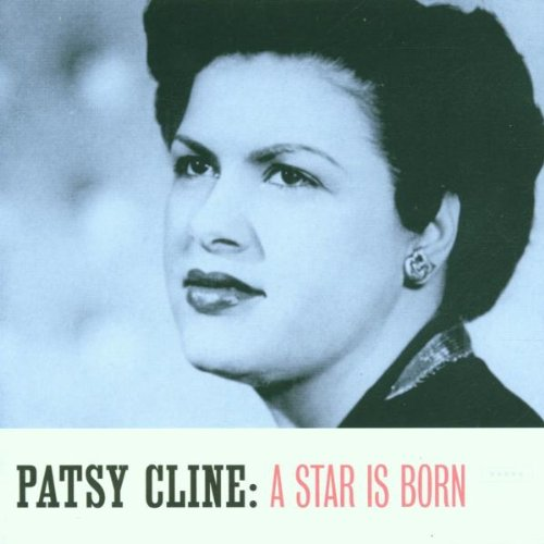 Star Is Born [Audio CD] Cline, Patsy
