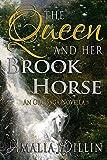 The Queen and her Brook Horse: An Orc Saga Novella