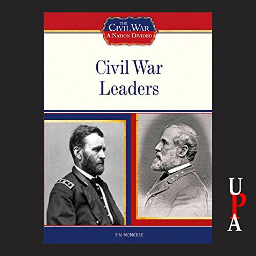 Civil War Leaders audiobook cover art