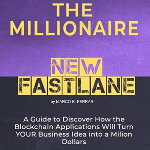 The Millionaire New Fast Lane audiobook cover art