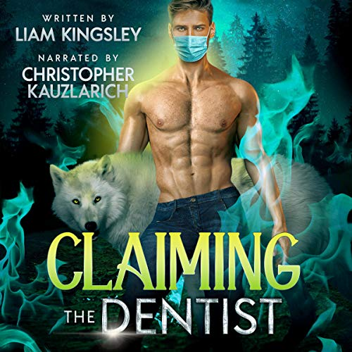 Claiming the Dentist cover art
