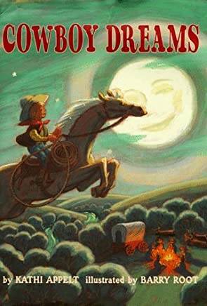 Cowboy Dreams by Kathi Appelt (1999-02-01)