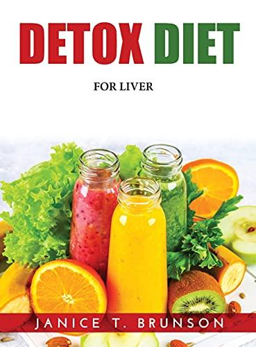 Detox Diet: For Liver