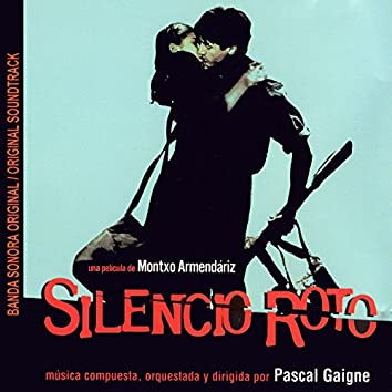 Silencio Roto (Banda Sonora Original)
