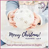 Merry Christmas Claudia Lily! (My first words in English Book 1) (English Edition)
