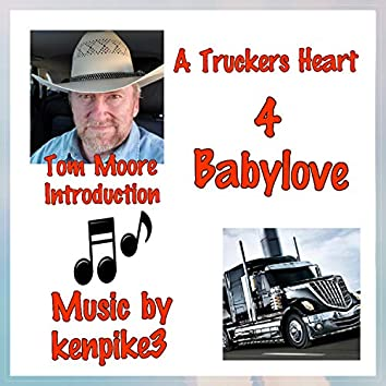 A Truckers Heart 4 Baby Love