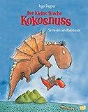 Der kleine Drache Kokosnuss - Seine ersten Abenteuer (Vorlesebücher, Band 1) - Ingo Siegner