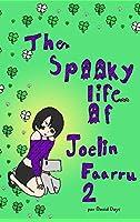 La Tenebrosa vida de Joelin Faarru 2