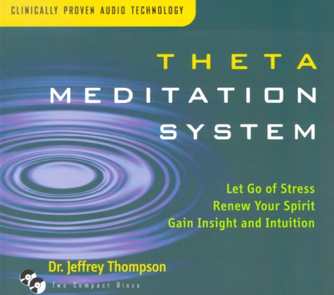 The Meditation System: Let Go of Stress Renew Your Spirit Gain Insigh and Intuition with Book