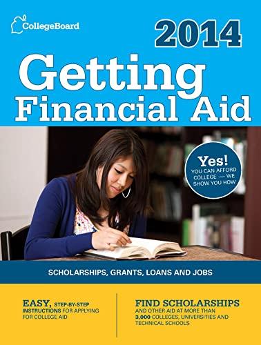 Getting Financial Aid 2014 All New Eighth Edition College Board Guide To Getting Financial Aid