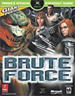 Brute Force - Prima's Official Strategy Guide de Prima Development
