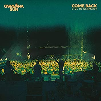 Come Back (Live In Germany)