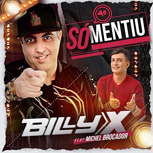 Billy X feat. Michel Brocador