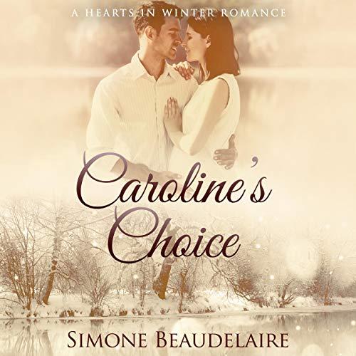 Caroline's Choice Audiobook By Simone Beaudelaire cover art