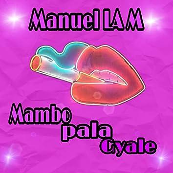 Mambo Pala Gyales