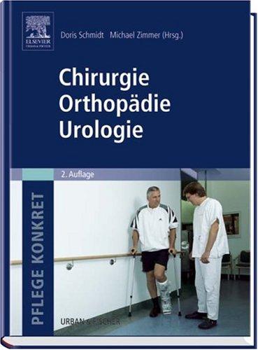 Pflege konkret Chirurgie Orthopädie Urologie